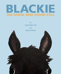 Blackie, The Horse Who Stood Still